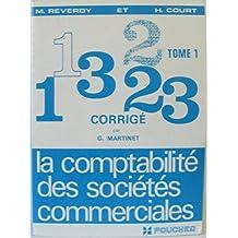 La comptabilité des sociétés commerciales, tome 1, corrigé