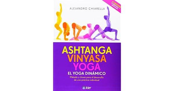 Amazon.com: Ashtanga Vinyasa Yoga El Yoga Dinámico ...