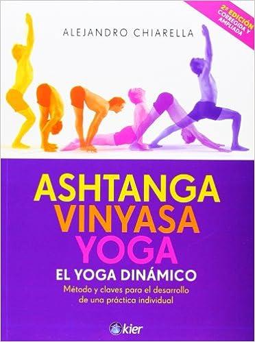 Ashtanga Vinyasa Yoga: Amazon.es: Alejandro Chiarella: Libros