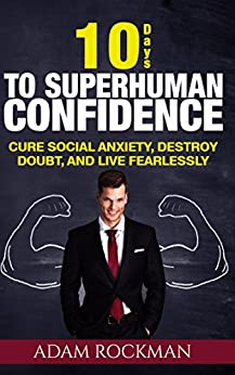 10 Days Superhuman Confidence Fearlessly ebook