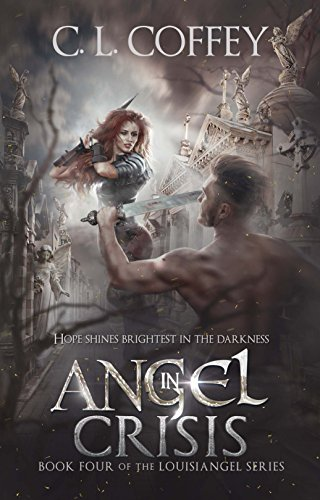 Angel in Crisis (The Louisiangel Series Book 4)