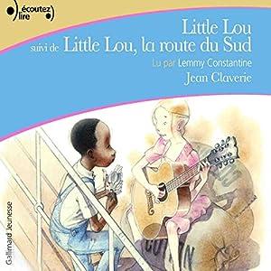 Little Lou / Little Lou, la route du Sud | Livre audio