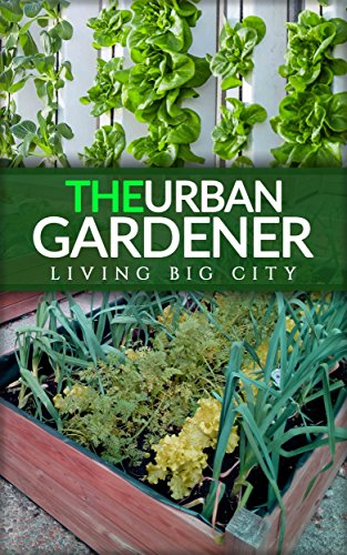Charmant The Urban Gardener   Indoor And Outdoor Gardening, Growing Vegetables, Herb  Planting, Starting