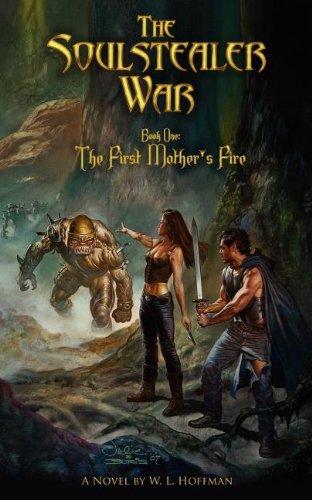 The First Mother's Fire (Soulstealer War) pdf