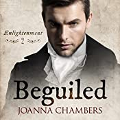 Beguiled: Enlightenment, Volume 2 | Joanna Chambers