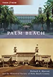 Palm Beach (Then and Now)