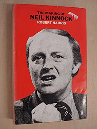 book cover of The Making of Neil Kinnock