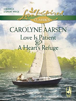 book cover of Love Is Patient / Heart\'s Refuge