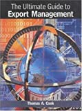 The Ultimate Guide to Export Management