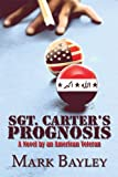 Sgt Carter's Prognosis, Mark Bayley, 160672083X