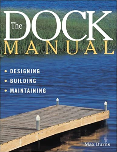 ?UPDATED? The Dock Manual: Designing/Building/Maintaining. Memory gracias awesome segundo Current