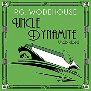 Uncle Dynamite Audiobook