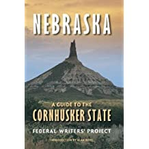 Nebraska (Second edition): A Guide to the Cornhusker State