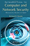 img - for Introduction to Computer and Network Security: Navigating Shades of Gray book / textbook / text book