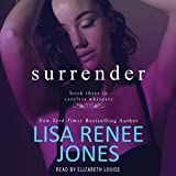Surrender: Careless Whispers, Book 3