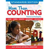 More Than Counting: Math Activities for Preschool and Kindergarten, Standards Edition (More Than...)