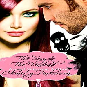 The Sexy & The Undead Audiobook