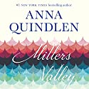 Miller's Valley: A Novel Audiobook by Anna Quindlen Narrated by Brittany Pressley