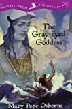 The Gray-Eyed Goddess, Mary Pope Osborne, 0786809310