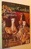 House and Garden Magazine, November 1996 - Creature Comforts