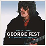 George Fest: A Night To Celebrate The Music Of George Harrison [2 CD/Blu-Ray Combo]