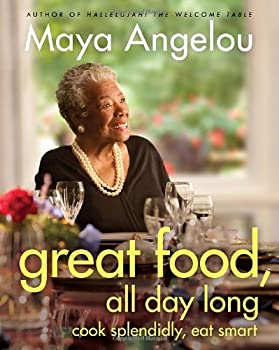 Great Food, All Day Long 1400068444 Book Cover