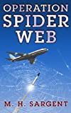 Operation Spider Web (An MP-5 CIA Series Thriller Book 3)