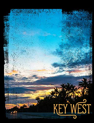 Key West: Composition Notebook College Ruled Line Paper. A great sketchbook journal for adults, students, people who love visiting Florida. Perfect for scheduling, planning, writing or travel guide