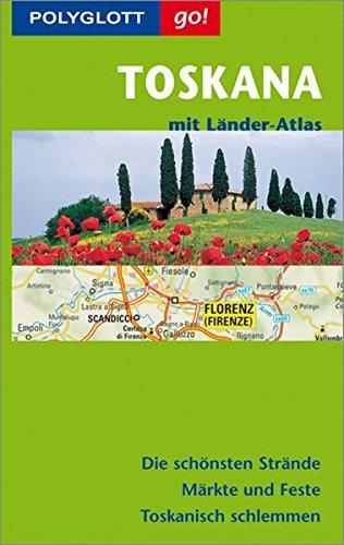 Polyglott Go! Toskana, m. Länder-Atlas