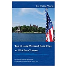 Top 10 Long Weekend Road Trips to USA from Toronto