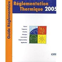 RÉGLEMENTATION THERMIQUE 2005