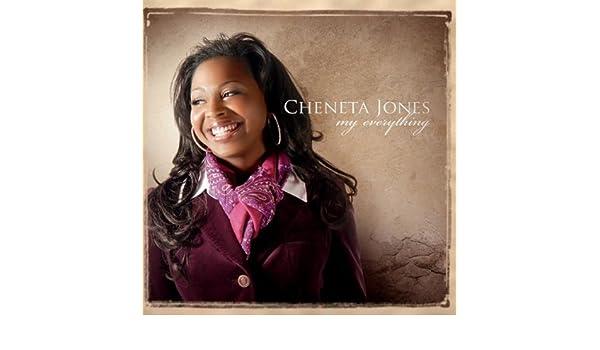 cheneta jones my everything