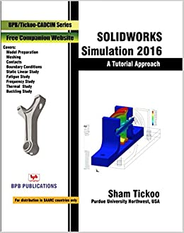 Buy Solidworks Simulation 2016 A Tutorial Approach Book Online At