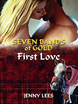 First Love (Seven Bands of Gold Book 1) by [Lees, Jenny]