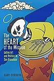 "Cary Cordova, ""The Heart of the Mission: Latino Art and Politics in San Francisco"" (U Pennsylvania Press, 2017)"