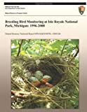 Breeding Bird Monitoring at Isle Royale National Park, Michigan: 1996-2008, National Park National Park Service, 1492164275