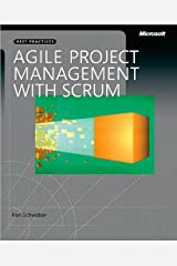 By Ken Schwaber - Agile Project Management with Scrum (Microsoft Professional) (1st Edition) (1.2.2004) Unknown Binding
