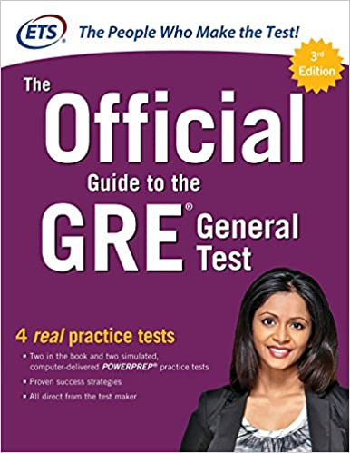 The Official Guide to the GRE General Test, Third Edition Educational Testing Service