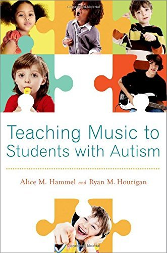 Teaching Music to Students with Autism by Alice M. Hammel (2013-09-02)