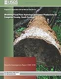 Modeling Flood Plain Hydrology and Forest Productivity of Congaree Swamp, South Carolina, Thomas Doyle, 1496123832