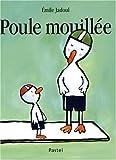 """Afficher """"Poule mouillée"""""""