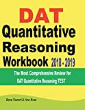 #10: DAT Quantitative Reasoning Workbook  2018 - 2019: The Most Comprehensive Review for DAT Quantitative Reasoning TEST
