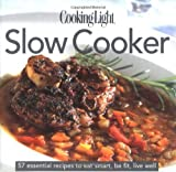 Slow Cooker, Cooking Light Magazine Staff, 0848730682