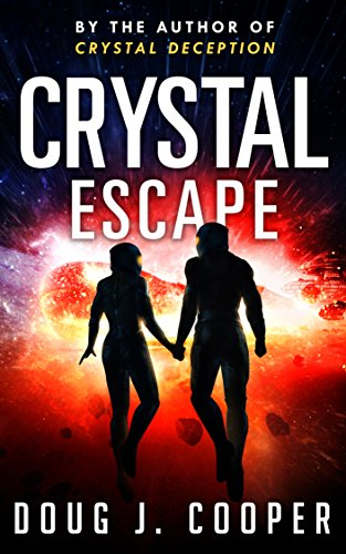 Aurora Engine - Crystal Escape (Crystal Series Book 4)