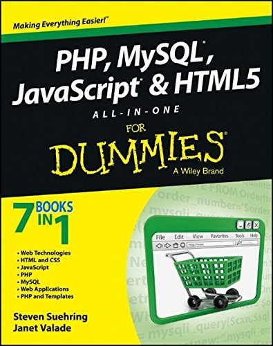 PHP, MySQL, JavaScript & HTML5 All-in-One For Dummies ISBN-13 9781118213704