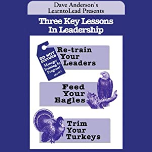 Three Key Lessons In Leadership Audiobook