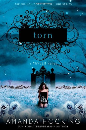 Torn: Trylle Trilogy Book 2