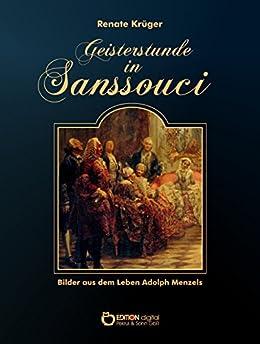 geisterstunde-in-sanssouci-bilder-aus-dem-leben-adolph-menzels-german-edition