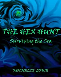 The Hex Hunt: Surviving the Sea