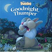Disney Bunnies Goodnight, Thumper!